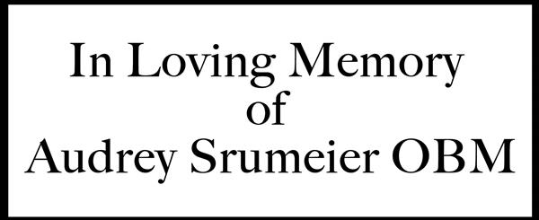 In loving memory of Audrey Strumeier
